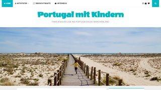 Portugal mit Kindern - Außergewöhnliche Abenteuer und unvergessliche Erlebnisse für die ganze Familie